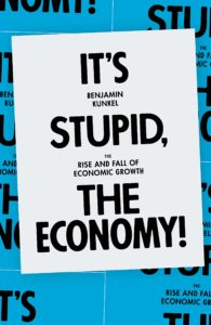 Benjamin Kunkel, It's Stupid, the Economy!