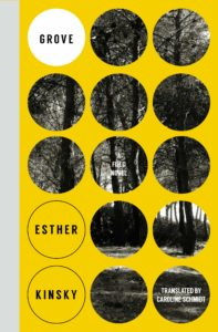 Esther Kinsky, Grove: A Field Novel