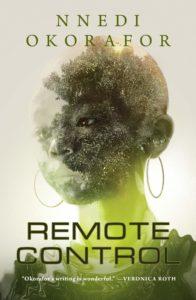 Nnedi Okorafor, Remote Control