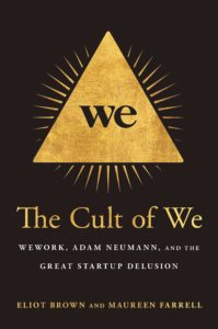 Eliot Brown and Maureen Farrell, The Cult of We