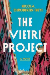 Nicola DeRobertis-Theye,The Vietri Project