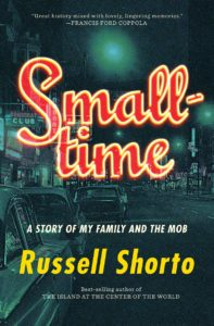 Russell Shorto, Smalltime