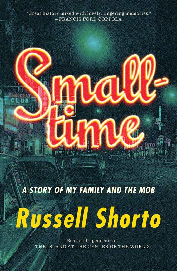 Russell Shorto, Smalltime