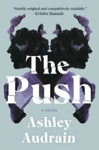 Ashley Audrain, The Push