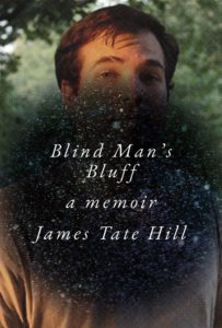 James Tate Hill, Blind Man's Bluff