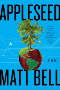 Matt Bell, Appleseed