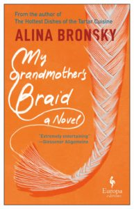Alina Bronsky, tr. Tim Mohr, My Grandmother's Braid