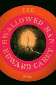Edward Carey, The Swallowed Man