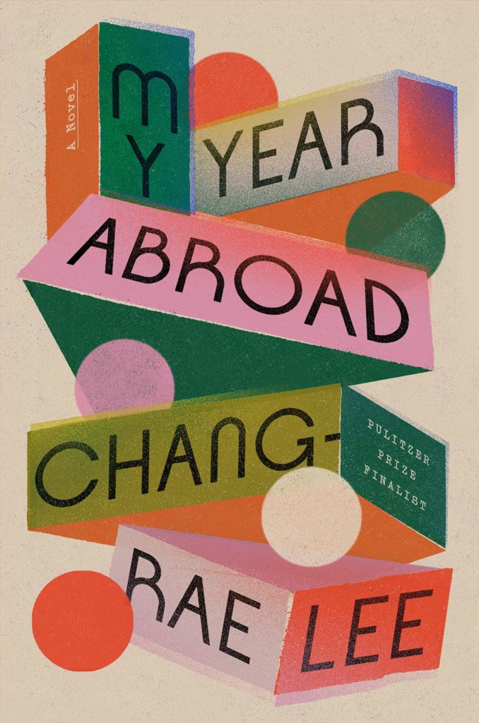Chang-rae Lee, My Year Abroad,