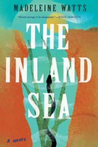 Madeleine Watts, The Inland Sea