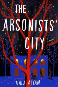 Hala Alyan, The Arsonists' City