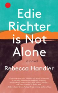 Rebecca Handler, Edie Richter is Not Alone