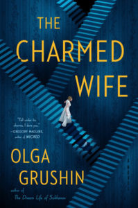 Olga Grushin, The Charmed Wife