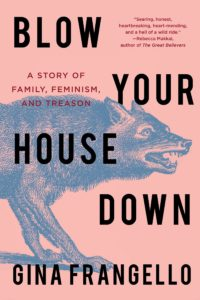 Gina Frangello, Blow Your House Down