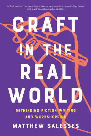 Craft in the Real World by Matthew Salesses