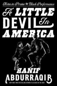 Hanif Abdurraqib, A Little Devil in America