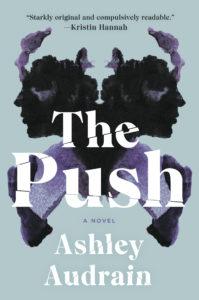 Ashley Audrain, The Push