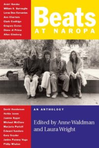 Beats at Naropa: An Anthology edited by Anne Waldman and Laura Wright