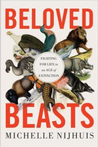 Michelle Nijhuis, Beloved Beasts