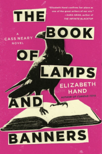 Elizabeth Hand, The Book of Lamps and Banners