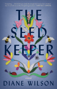 Diane Wilson, The Seed Keeper