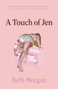 Beth Morgan, A Touch of Jen