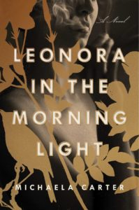 Michaela Carter, Leonora in the Morning Light
