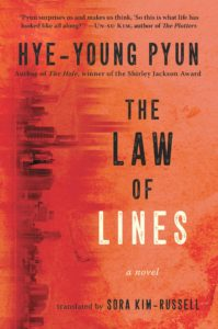Hye-Young Pyun, tr. Sora Kim-Russell, The Law of Lines