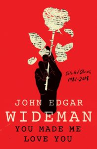 John Edgar Wideman, You Made Me Love You