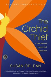 Susan Orlean, The Orchid Thief