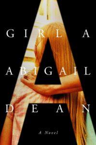 Abigail Dean, Girl A