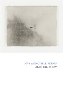 Love & Other Poems by Alex Dimitrov.