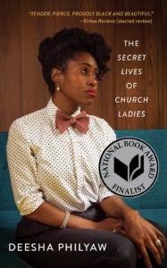 Deesha Philyaw, The Secret Lives of Church Ladies