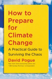 how to prepare for climate change_david pogue