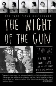 David Carr, The Night of The Gun