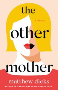 the other mother_matthew dicks