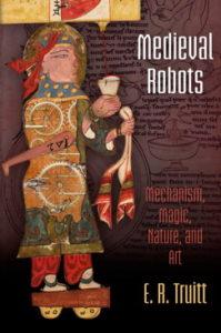 E. R. Truitt, Medieval Robots