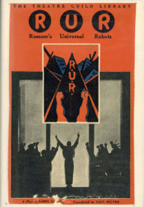 Karel Čapek, R.U.R. (Rossum's Universal Robot)