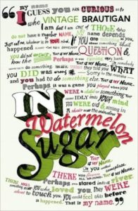 Richard Brautigan, In Watermelon Sugar