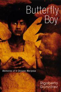 Rigoberto González, Butterfly Boy
