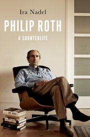 Philip Roth: A Counterlife by Ira Nadel.