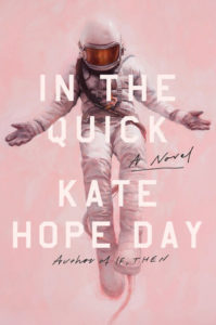 In the Quick by Kate Hope Day