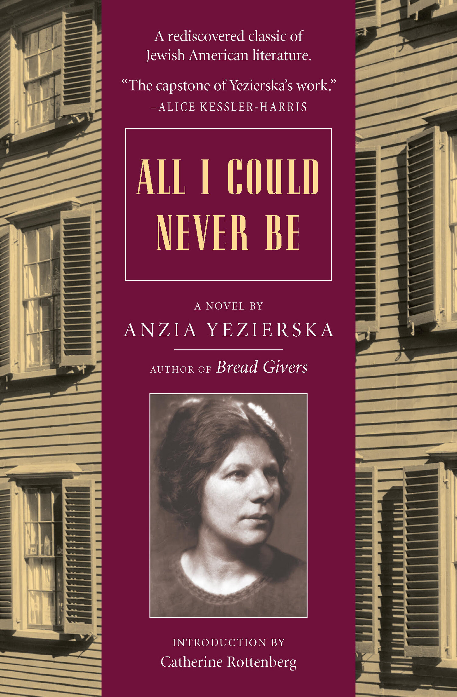 All I Could Never Be Anzia Yezierska
