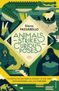 Elena Passarello, Animals Strike Curious Poses