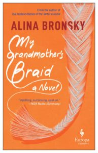 Alina Bronsky (trans. Tim Mohr),My Grandmother's Braid