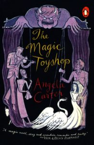 Angela Carter, The Magic Toyshop