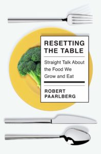 Robert Paarlberg_Resetting the Table