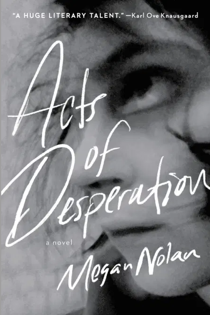 Acts of Desperation by Megan Nolan