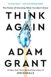 Think Again Adam Grant
