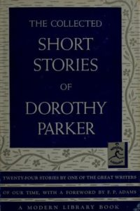 """Dorothy Parker (1893 – 1967), """"Lady With a Lamp"""""""